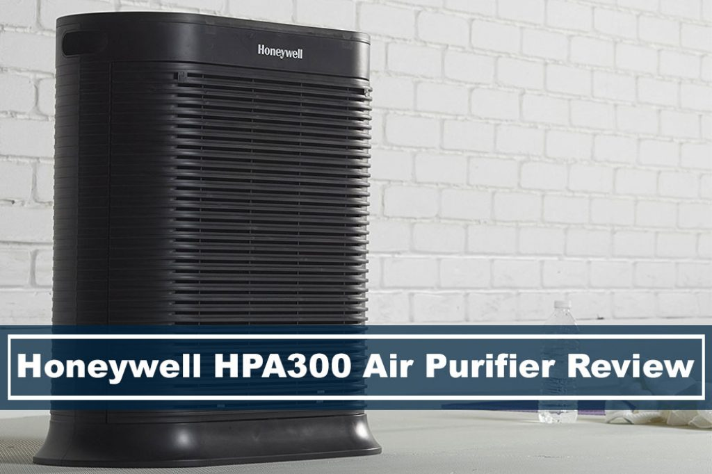 Honeywell Hpa300 Air Filter And Purifier Product Review